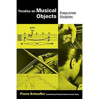 Abhandlung über musikalische Objekte - Essays über Disziplinen (California St