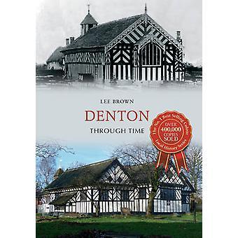 Denton nel tempo da Lee Brown - 9781445639147 libro