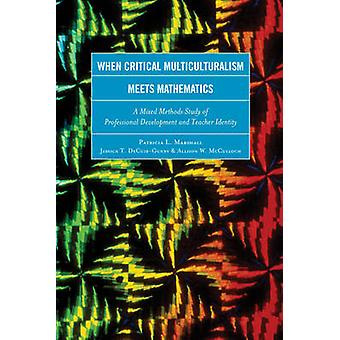 When Critical Multiculturalism Meets Mathematics - A Mixed Methods Stu