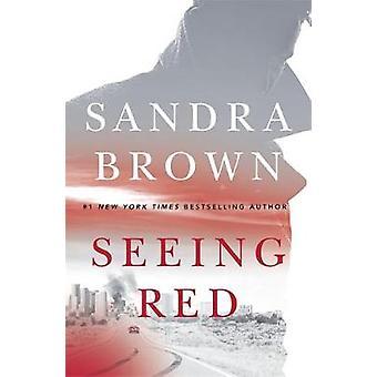 Seeing Red - il thriller nuovo di zecca da #1 bestseller del New York Times
