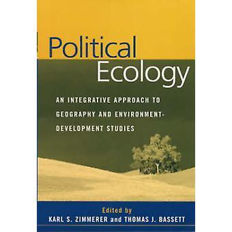Écologie politique - une approche intégrative à la géographie et l'environneme