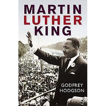 Martin Luther King von Godfrey Hodgson - 9781849162623 Buch