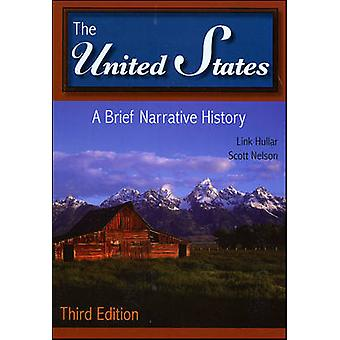 The United States - A Brief Narrative History (3rd Revised edition) by