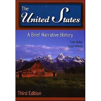 De Verenigde Staten - een korte geschiedenis van het verhaal (3de herziene editie) door