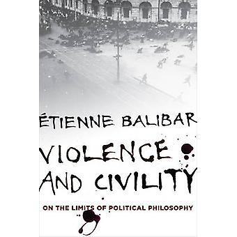 Przemoc i uprzejmość - na granicach filozofii politycznej przez Tienn