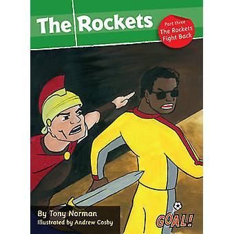 Raketter - Level3 - Pt. 3 - raketter kampen tilbage af Tony Norman-