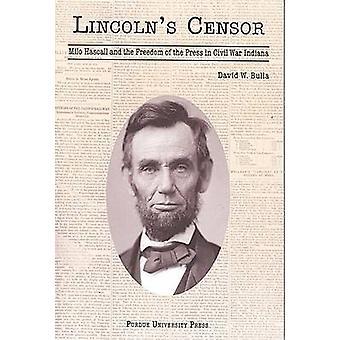 Lincolns Censor - Milo Hascall och fria pressen i civila