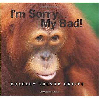 Désolé... Mon mauvais!