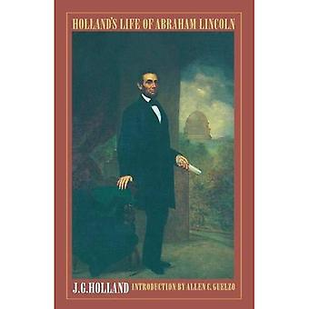 Hollands Leben von Abraham Lincoln