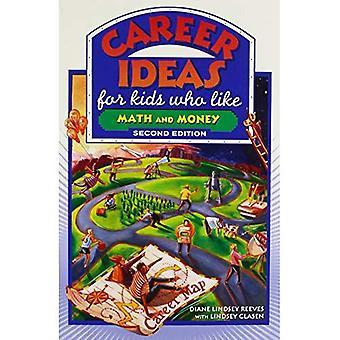 Idées de carrière pour les enfants qui aiment les maths et argent (carrière idées pour enfants) (carrière idées pour enfants (broché))