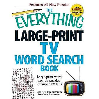 The Everything Large-Print Tv Word Search Book: Large-Print Word Search Puzzles For Super Tv Fans (Everything...