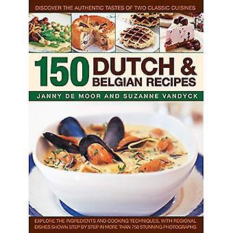 150 holländska & belgiska recept - utforska ingredienser och matlagning tekniker, med regionala rätter visas steg för steg med mer än 750 fantastiska fotografier