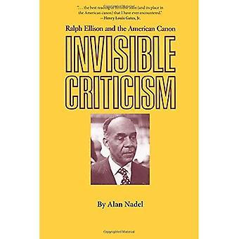 Osynliga kritik: Ralph Ellison och amerikanska Canon