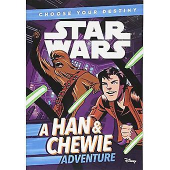 Star Wars: Wybierz swoje przeznaczenie: Han idealna przygoda Chewie (Star Wars wybierz swoje przeznaczenie)