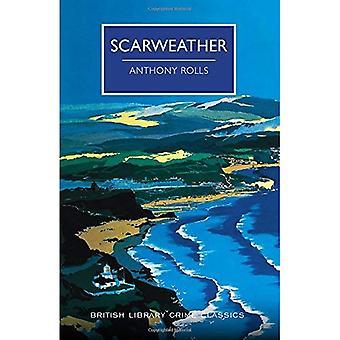 Scarweather: Un classique de Crime British Library (Bibliothèque britannique Crime Classics)