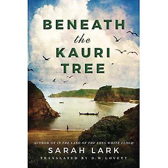 Beneath the Kauri Tree (The Sea of Freedom Trilogy)
