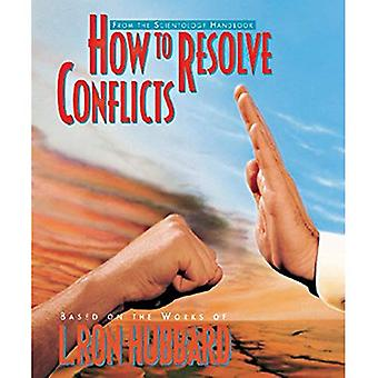 How to Resolve Conflicts (Scientology Handbook Series)