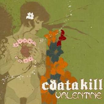 Cdatakill - Valentine [CD] USA import