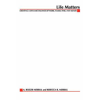 Life Matters by Merrill & A. Roger