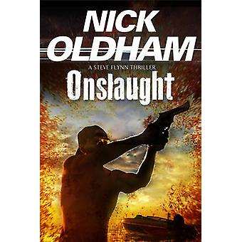 Onslaught First in a new series by Oldham & Nick