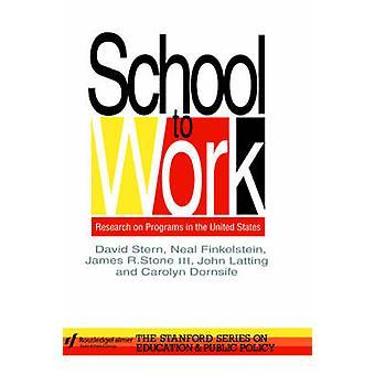 School to Work by Stern & David