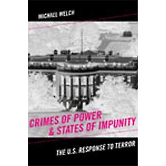Crimes of Power and States of Impunity by Michael Welch PH