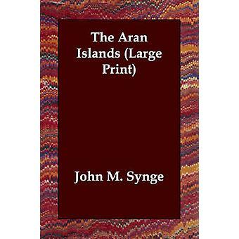 Aran Islands av Synge & J. M.