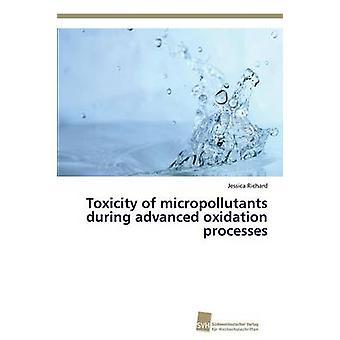 Toxizität von Mikroverunreinigungen während Advanced Oxidation Processes durch Richard Jessica