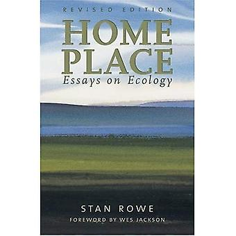Home Place: Essays on Ecology