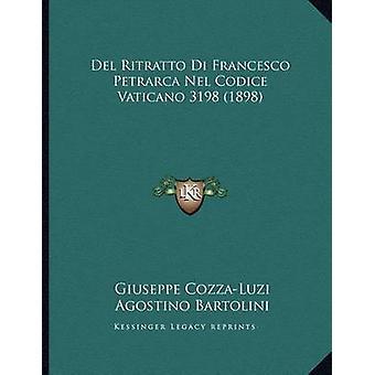 del Ritratto Di Francesco Petrarca Nel Codice Vaticano 3198 (1898) by
