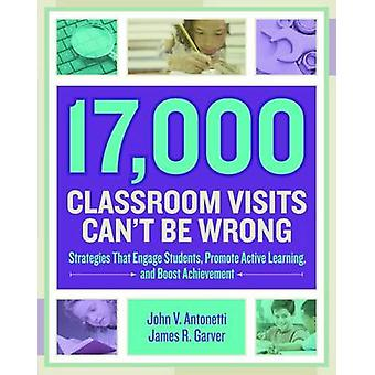 17 -000 Classroom Visits Can't Be Wrong - Strategies That Engage Stude