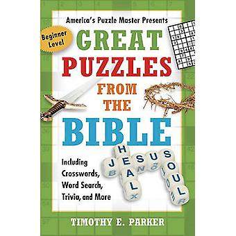 Great Puzzles from the Bible by Timothy E. Parker - 9781439192269 Book