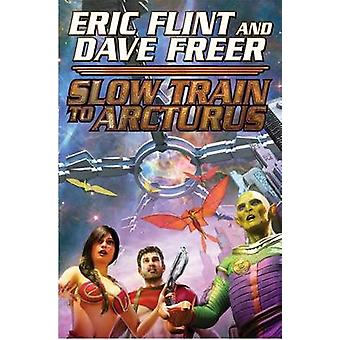 Slow Train to Arcturus by Eric Flint - 9781476736655 Book