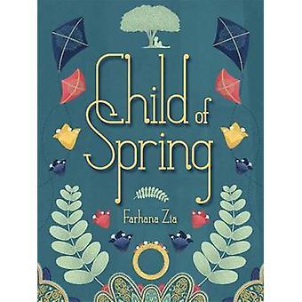 Child of Spring by Farhana Zia - F Zia - 9781561459049 Book