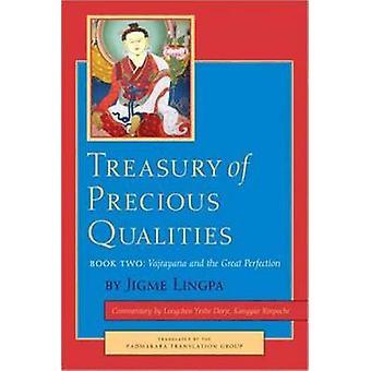 Treasury of Precious Qualities - Book Two by Jigme Lingpa - Padmakara