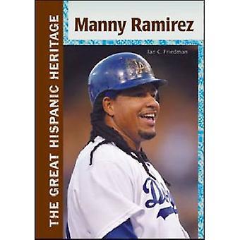 Manny Ramirez de Ian C Friedman-9781604137309 Book