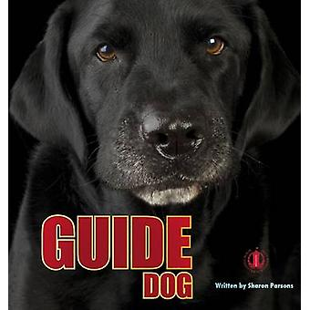 Guide Dog by Sharon Parsons - 9781776500260 Book