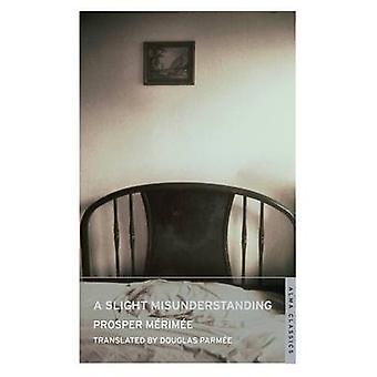 A Slight Misunderstanding by Prosper Merimee - Douglas Parmee - 97818