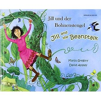 Jill and the Beanstalk in German and English by Manju Gregory - David