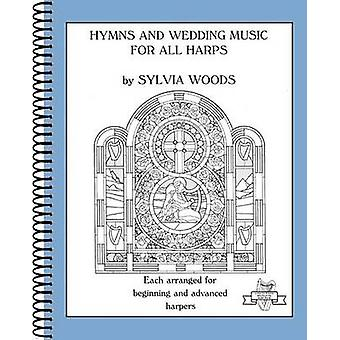 Hymns and Wedding Music for All Harps - Each Arranged for Beginning an