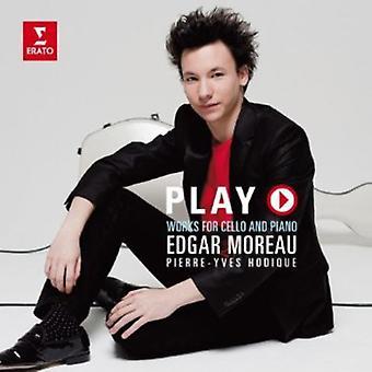Moreau/Hodique - Play: Works for Cello & Piano [CD] USA import