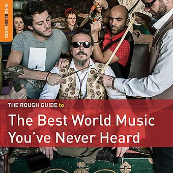 Rough Guide: The Best Music You'Ve Never - Rough Guide: The Best Music Youve Never [CD] USA import
