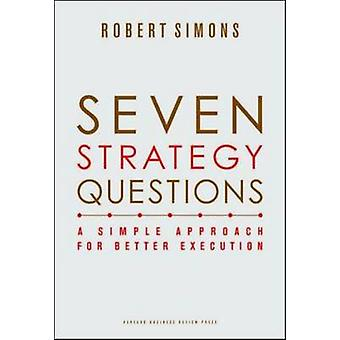 Sju strategi frågor - en enkel strategi för bättre utförande av R