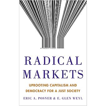 Radical Markets by Posner
