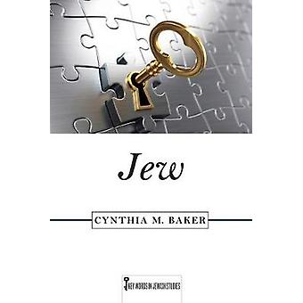 Jew by Baker & Cynthia M.