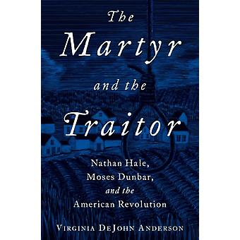 Martyr and the Traitor by Virginia DeJohn Anderson