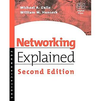 Networking Explained by Gallo & Michael A.