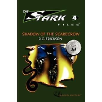 Shadow of the Scarecrow by Erickson & R. & C.
