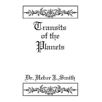 Transits of the Planets by Smith & Heber J