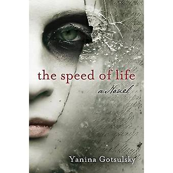 The Speed of Life by Gotsulsky & Yanina